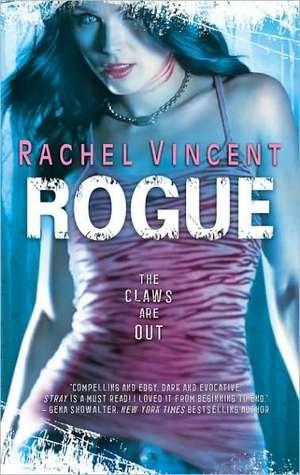 Rogue by Rachel Vincent
