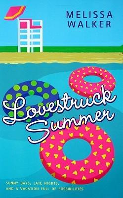 Lovestruck Summer by Melissa Walker