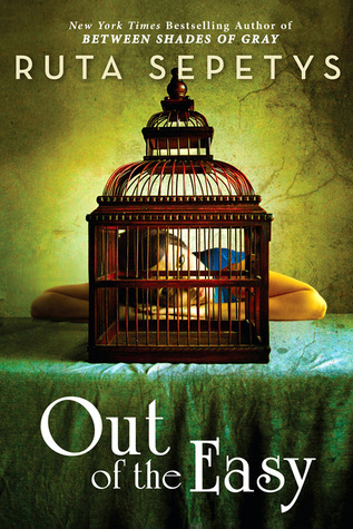 Out of the Easy by Ruta Sepetys | Reviewed on Clear Eyes, Full Shelves