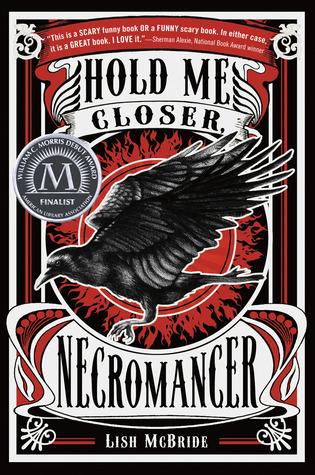 Hold Me Closer, Necromancer | Clear Eyes, Full Shelves