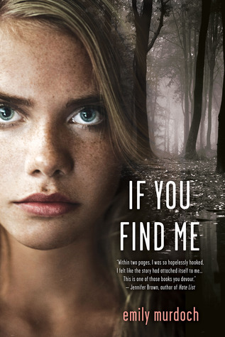 If You Find Me by Emily Murdock | cleareyesfullshelves.com