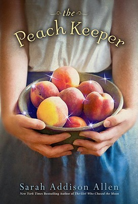 The Peach Keeper by Sarah Addison Allen (Audio)
