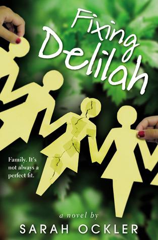 Fixing Delilah by Sarah Ockler