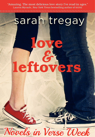 Lover & Leftovers by Sarah Tregay | A Guest Review for Novel in Verse Week on Clear Eyes, Full Shelves | cleareyesfullshelves.com