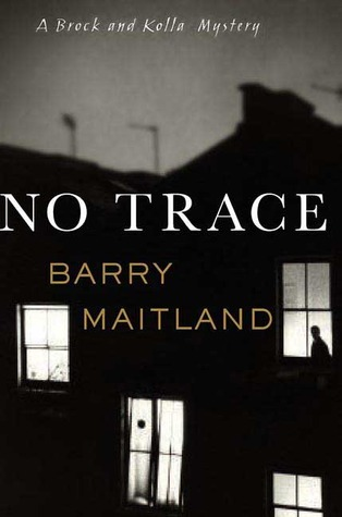 No Trace by Barry Maitland (Oct. 2006)