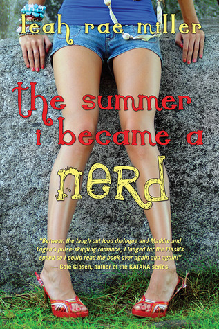 The Summer I Became a Nerd by Lea Rae Miller | Reviewed on Clear Eyes, Full Shelves | cleareyesfullshelves.com