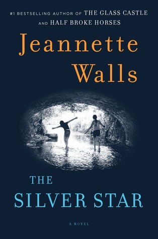 The Silver Star by Jeanette Walls | Reviewed on Clear Eyes, Full Shelves | cleareyesfullshelves.com