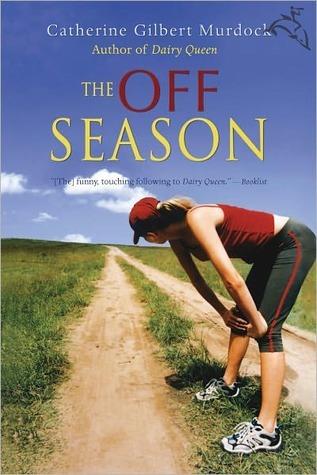The Off Season by Catherine Gilbert Murdock   Amazon  |  Goodreads