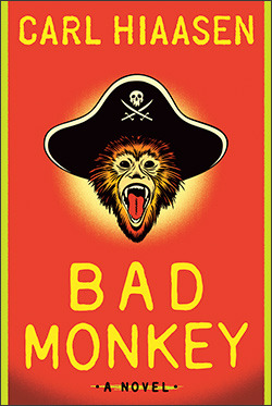 Bad Monkey by Carl Hiaasen   Amazon  |  Goodreads