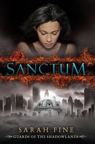 Sanctum by Sarah Fine   Amazon  |  Goodreads  |  Sarah's Review