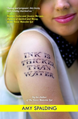 Ink is Thicker Than Water by Amy Spalding, Dec. 2013