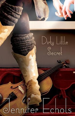 Dirty Little Secret by Jennifer Echols