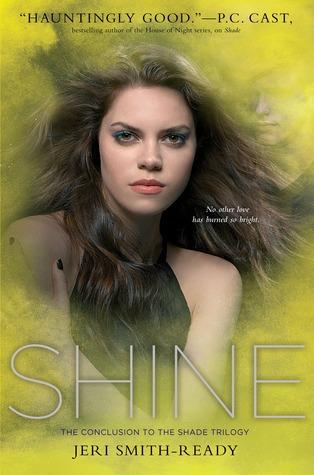 Shine (Shade #3) by Jeri Smith-Ready (Audio)   Amazon  |  Goodreads