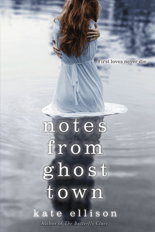 Notes from Ghost Town by Kate Ellison | Reviewed on Clear Eyes, Full Shelves | cleareyesfullshelves.com