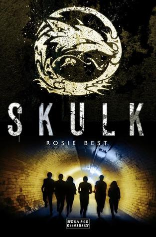 Skulk by Rosie Best (Oct. 1)   Amazon  |  Goodreads