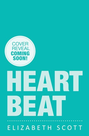 Heartbeat by Elizabeth Scott (Jan. 2014)   Amazon  |  Goodreads
