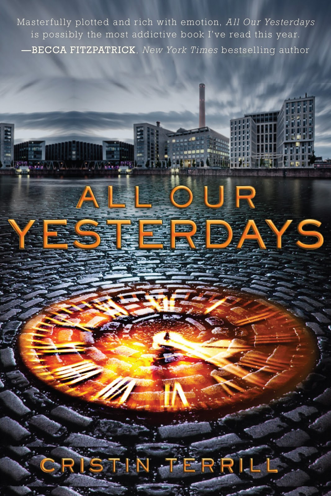 Sacrifice & Consequences in Cristin Terrill's All Our Yesterdays | Clear Eyes, Full Shelves | cleareyesfullshelves.com
