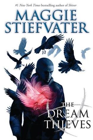 The Dream Thieves by Maggie Stiefvater | Clear Eyes, Full Shelves | cleareyesfullshelves.com