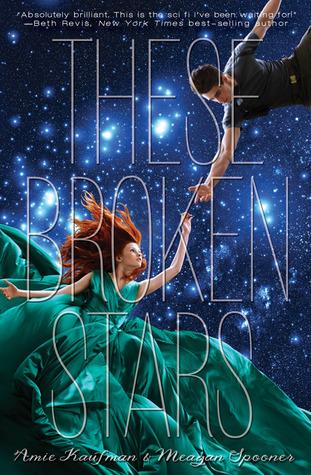 There Broken Stars by Amie Kaufman & Megan Spooner (Nov. 2013)   Amazon  |  Goodreads