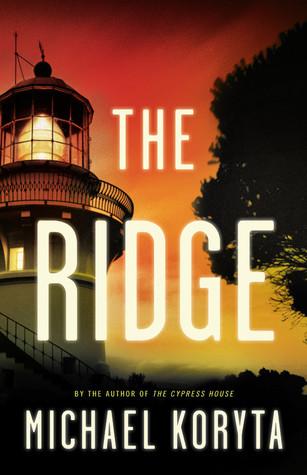 The Ridge by Michael Koryta   Amazon  |  Goodreads
