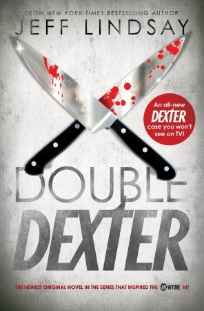 Double Dexter by Jeff Lindsay (Audio)   Amazon  |  Goodreads