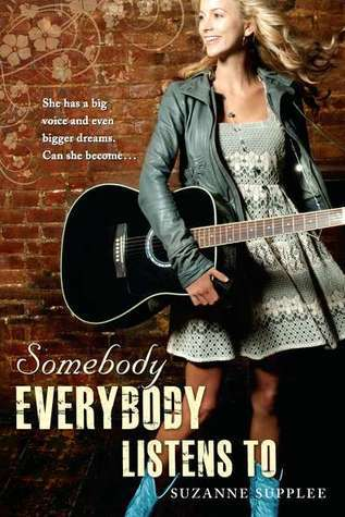 Somebody Everybody Listens To by Suzanne Supplee   Amazon  |  Goodreads