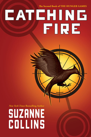 Catching Fire by Suzanne Collins (The Hunger Games #2)   Amazon  |  Goodreads
