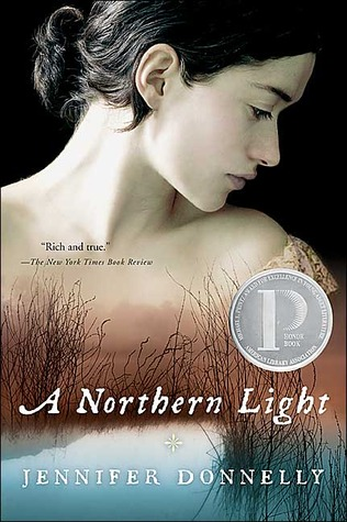 A Northern Light by Jennifer Donnelly  CEFS Review  |  Amazon  |  Goodreads