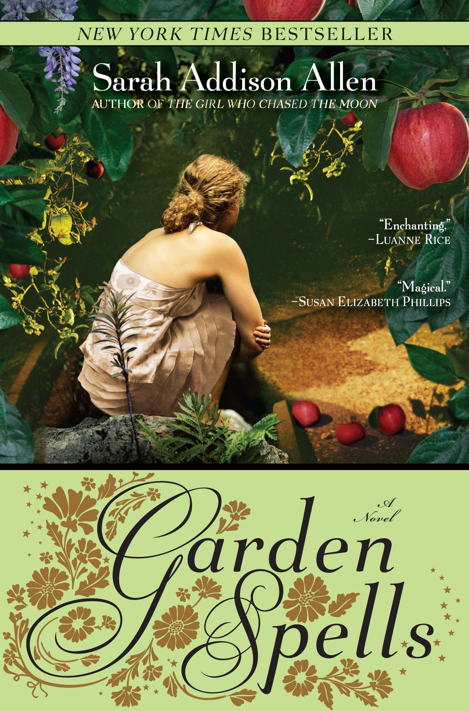 Garden Spells by Sarah Addison Allen  Amazon  |  Goodreads