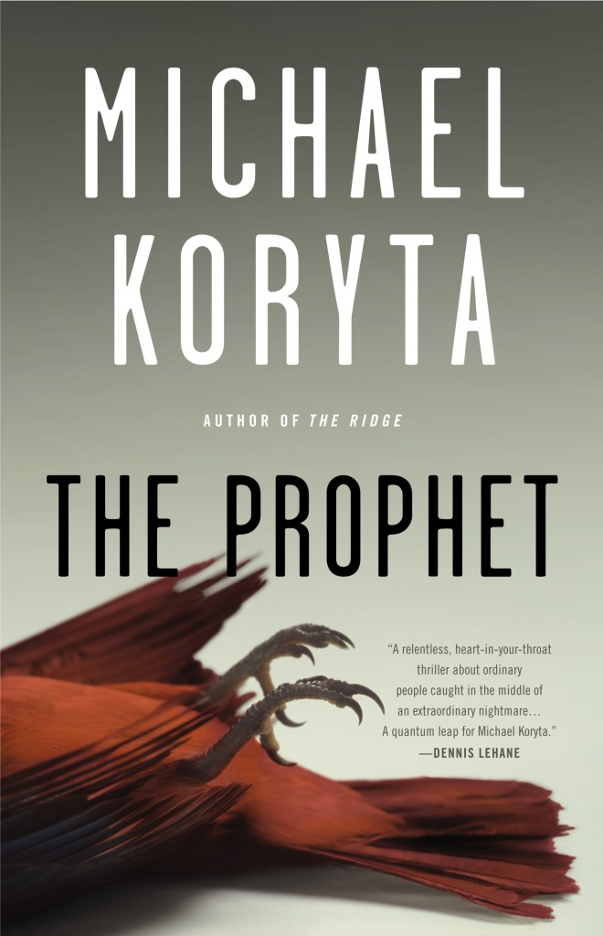 The Prophet by Michael Koryta  Amazon  |  Goodreads