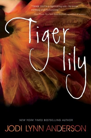 TIger Lily by Jodi Lynn Anderson  Amazon  |  Goodreads