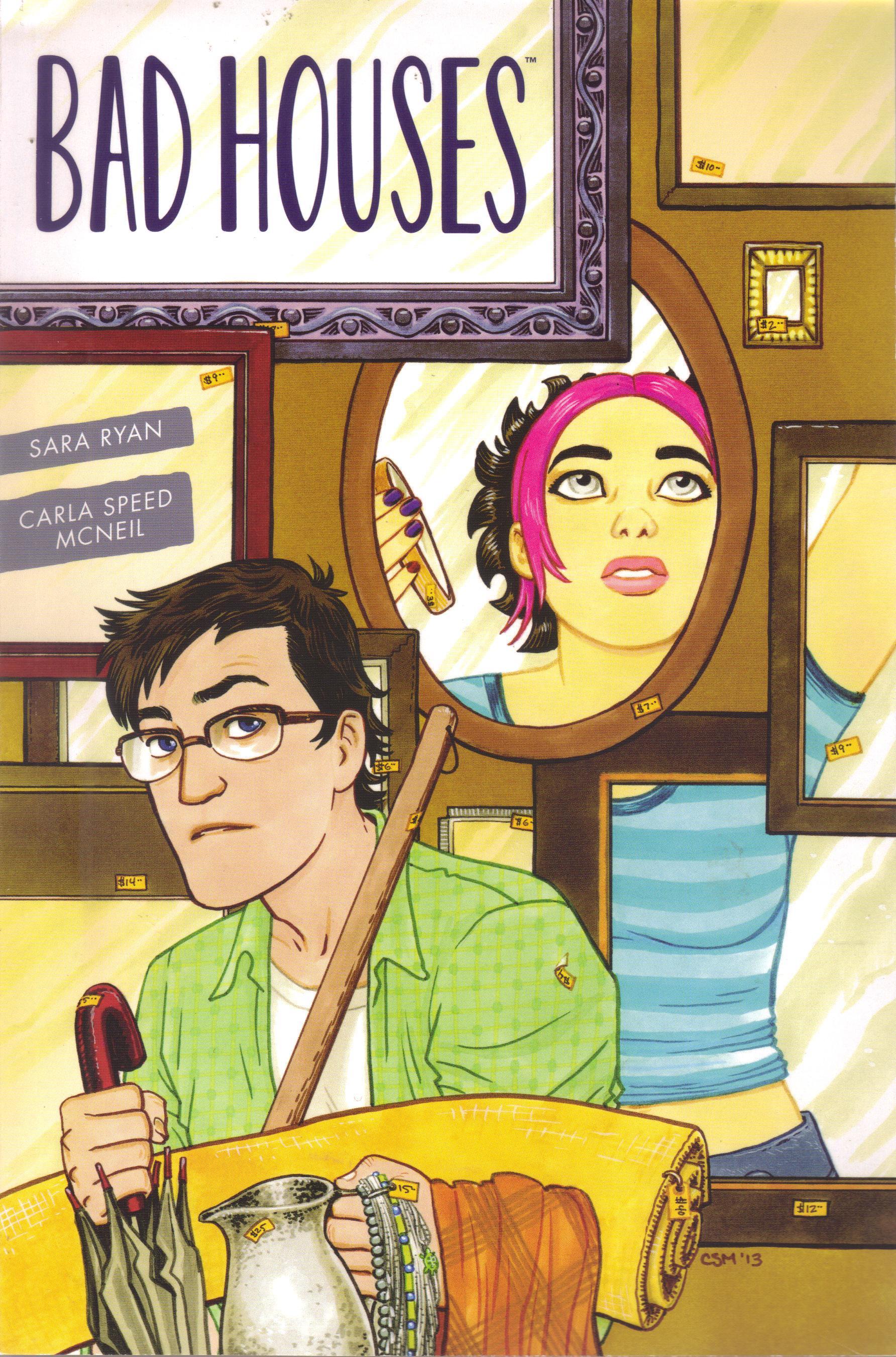 Bad Houses by Sara Ryan & Carla Speed McNeil  Amazon  |  Goodreads