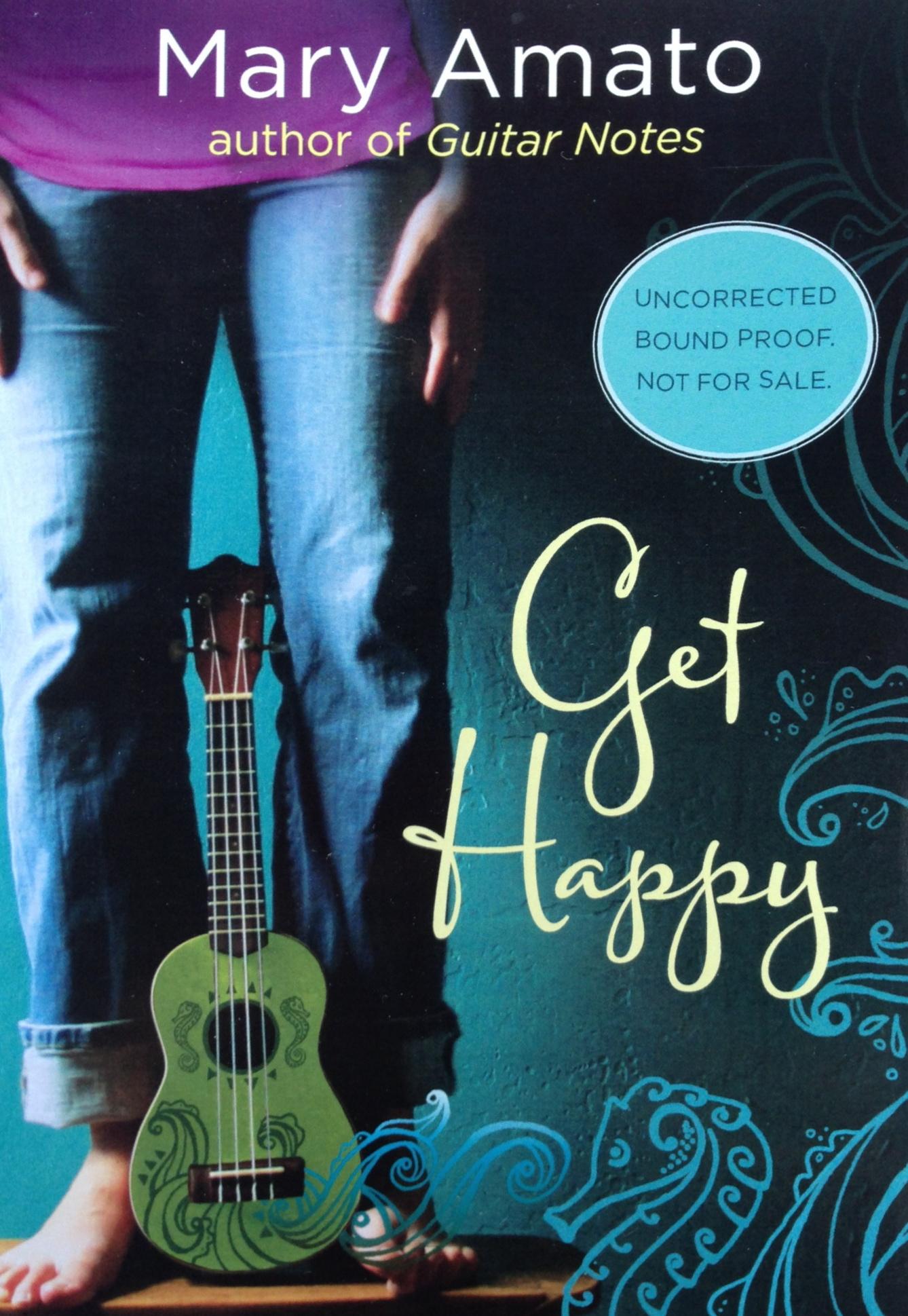 Get Happy by Mary Amato  Amazon  |  Goodreads