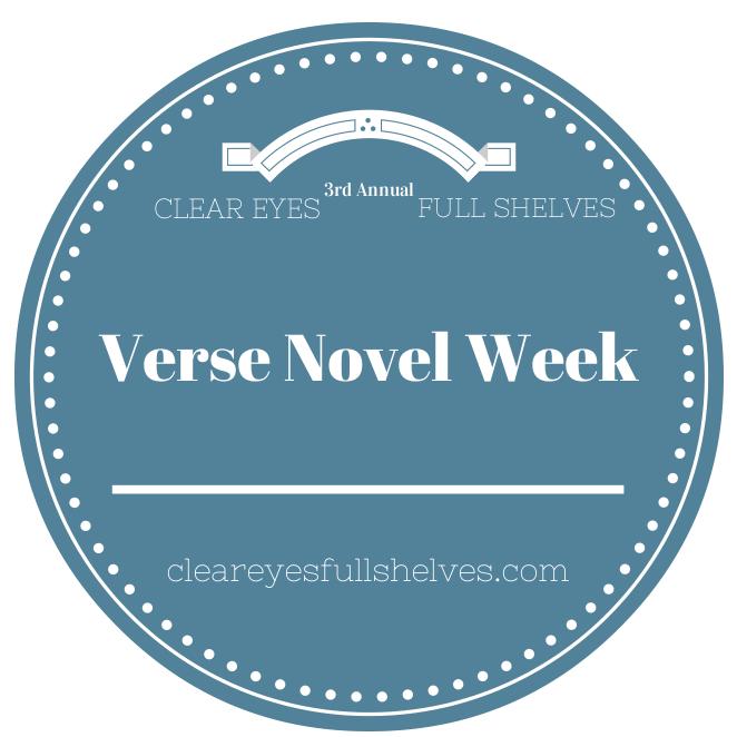 Kicking off Verse Novel Week on Clear Eyes, Full Shelves