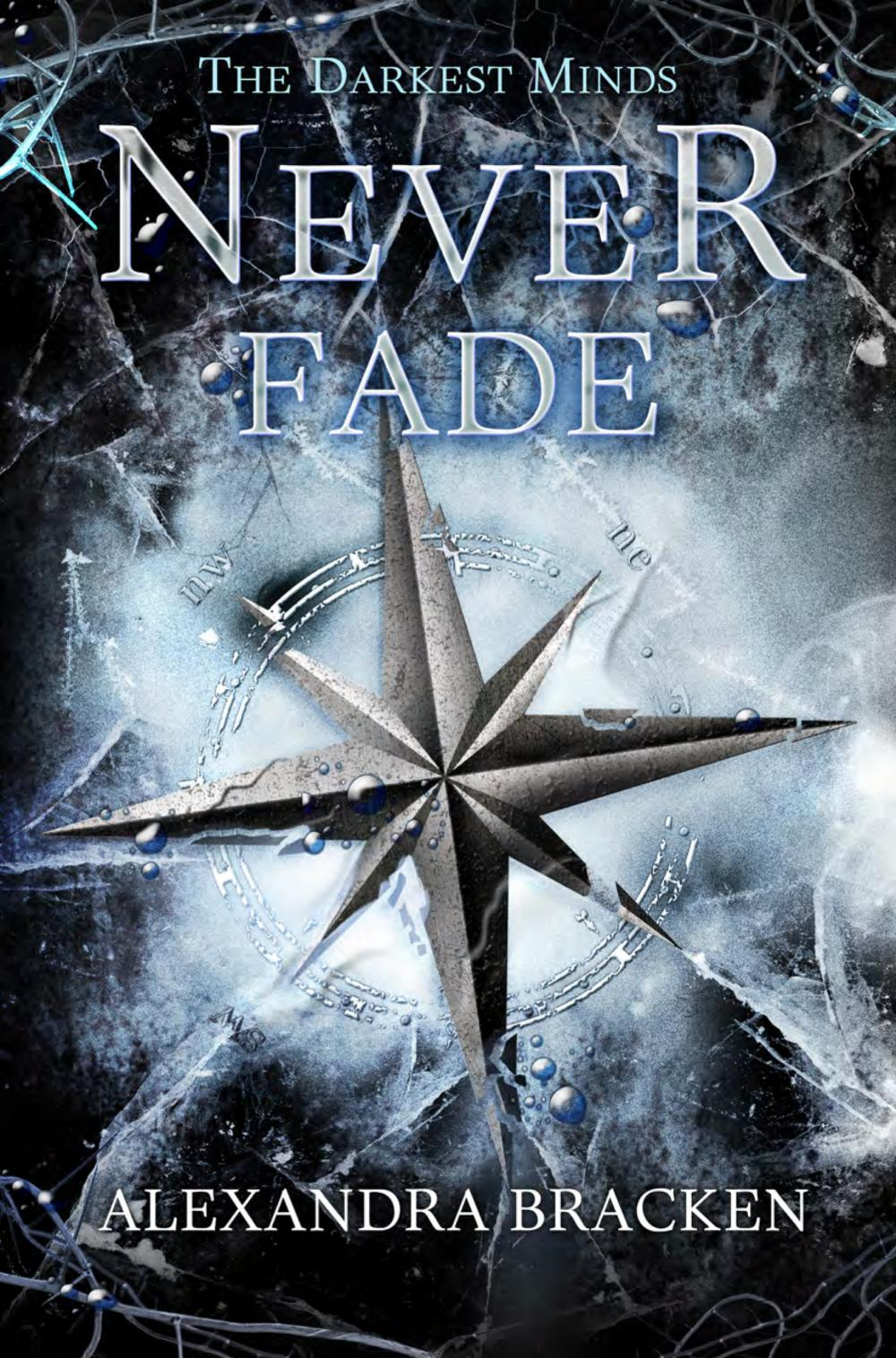 Never Fade by Alexandra Bracken (Darkest Minds #2, Audio)  Amazon  |  Goodreads