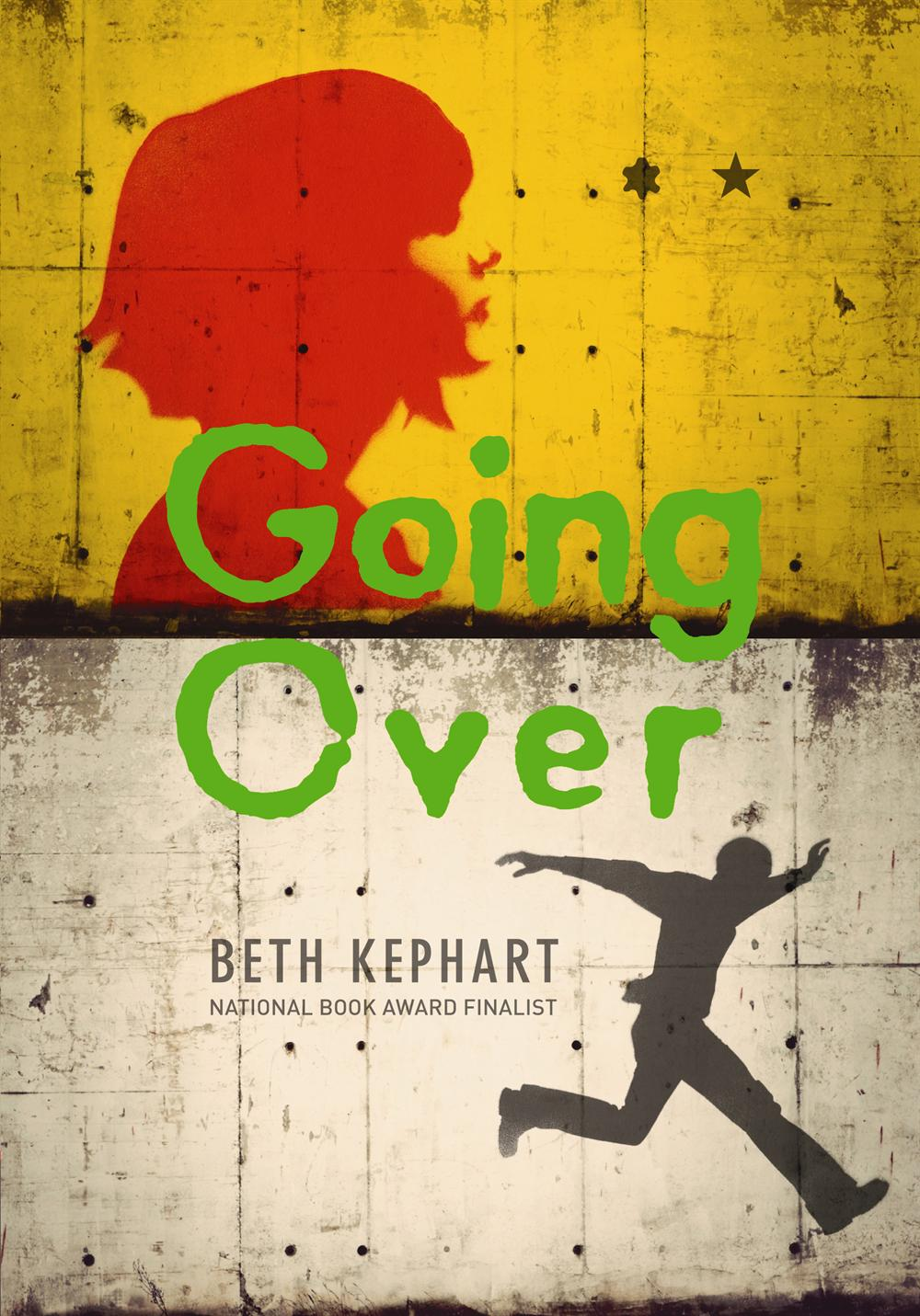 Going Over by Beth Kephart | Reviewed on Clear Eyes, Full Shelves