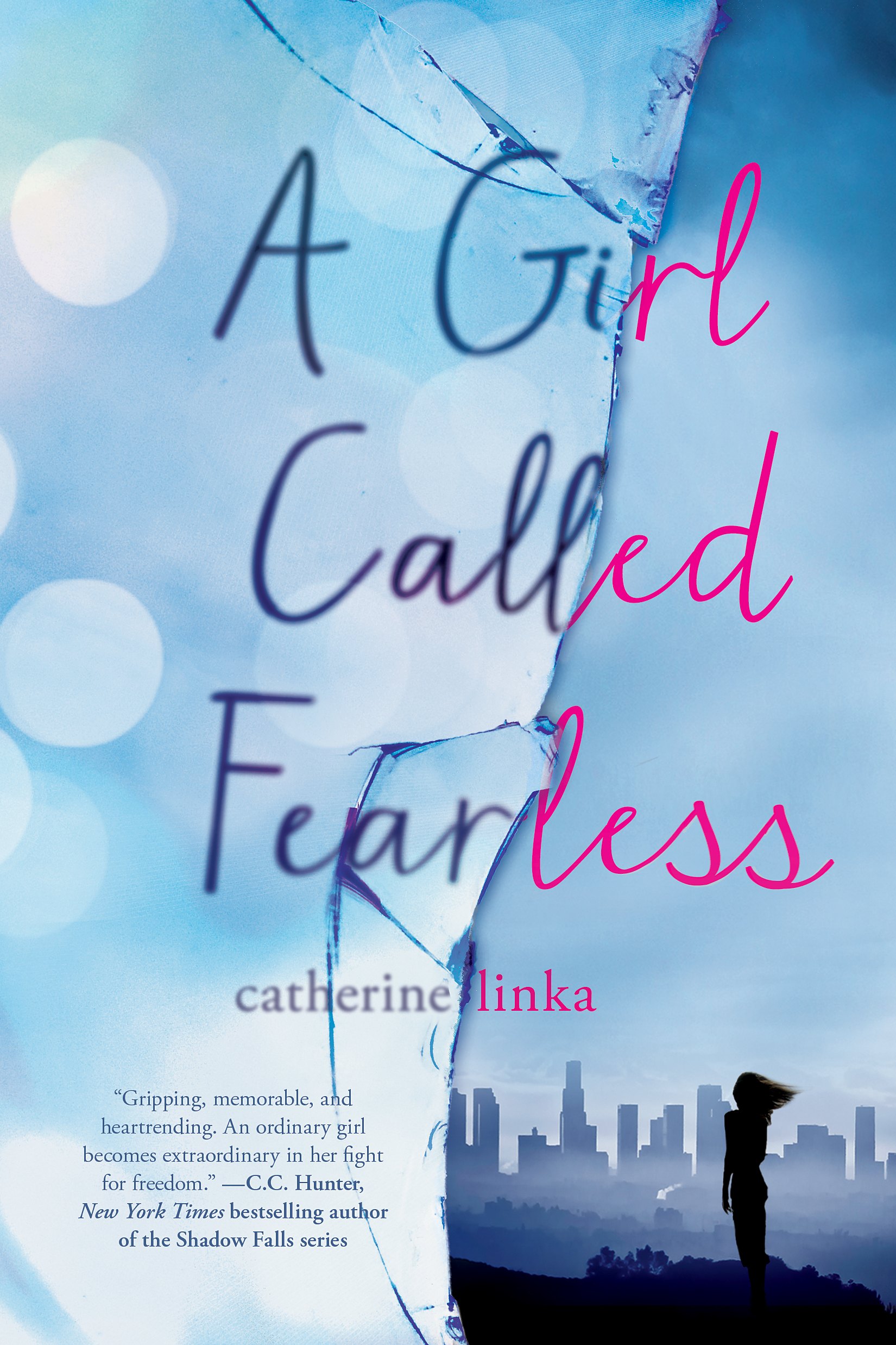 A Girl Called Fearless by Catherine Linka
