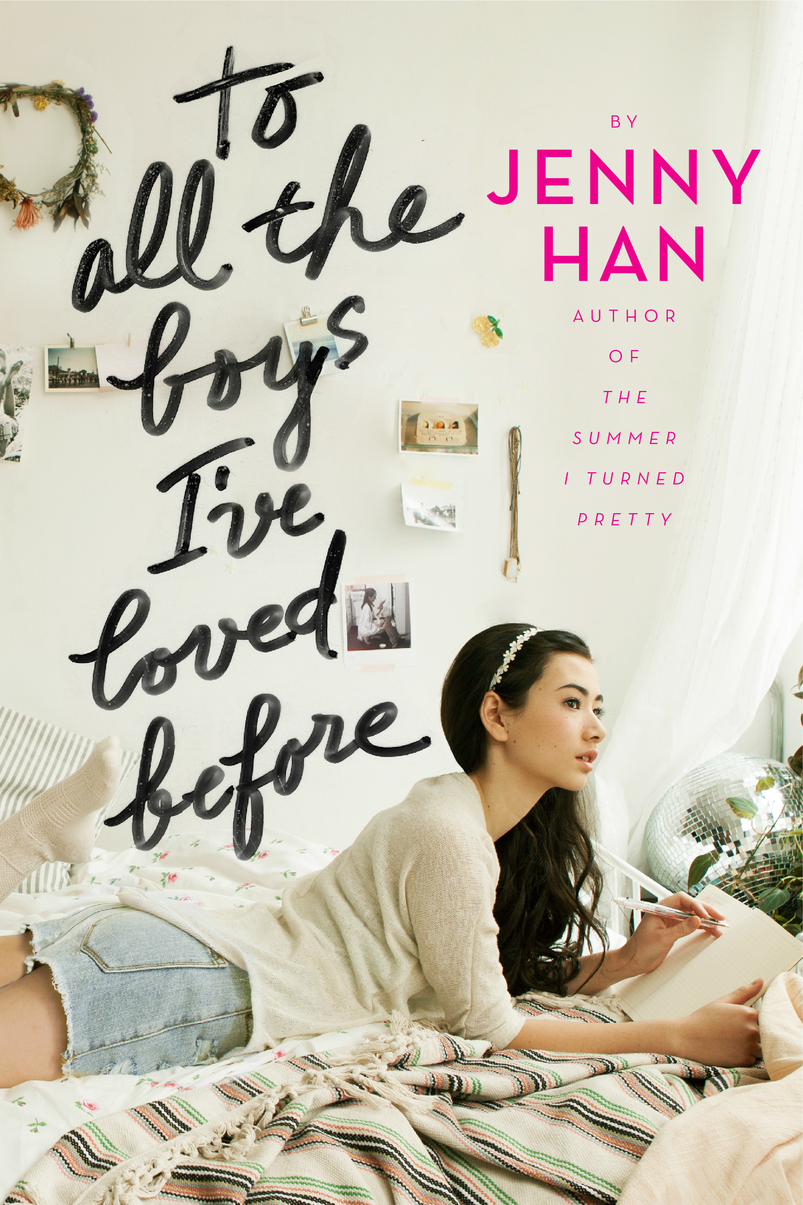 To All the Boys I've Loved Before by Jenny Han  Amazon     Goodreads