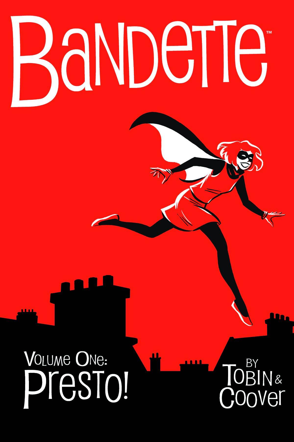 Bandette Volume 1: Presto! by Paul Tobin & Colleen Coover (Comic/Graphic Novel)  Amazon     Goodreads