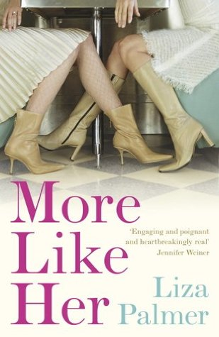 More Like Her by Liza Palmer - UK Edition