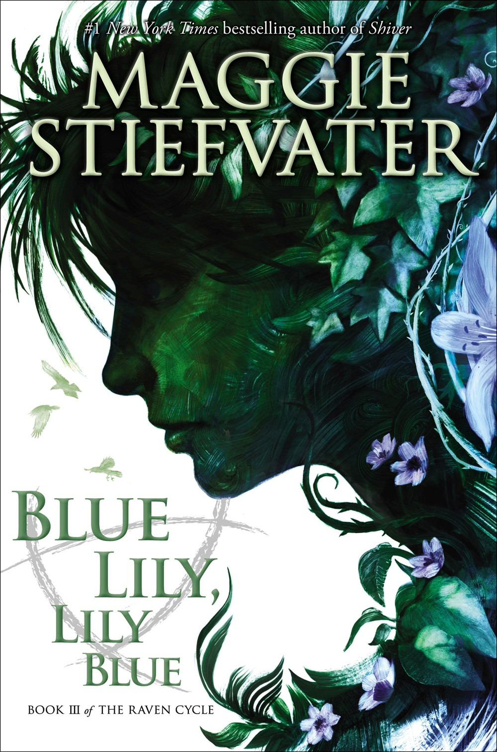 Blue Lily, Lily Blue by Maggie Stiefvater - Clear Eyes, Full Shelves