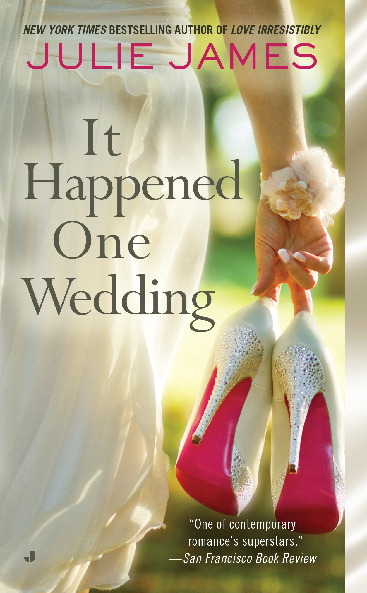 It Happened One Wedding by Julie James