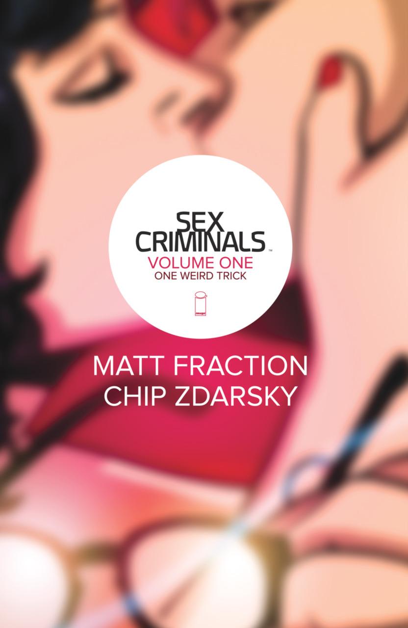 Sex Criminals Vol. 1 | Clear Eyes, Full Shelves