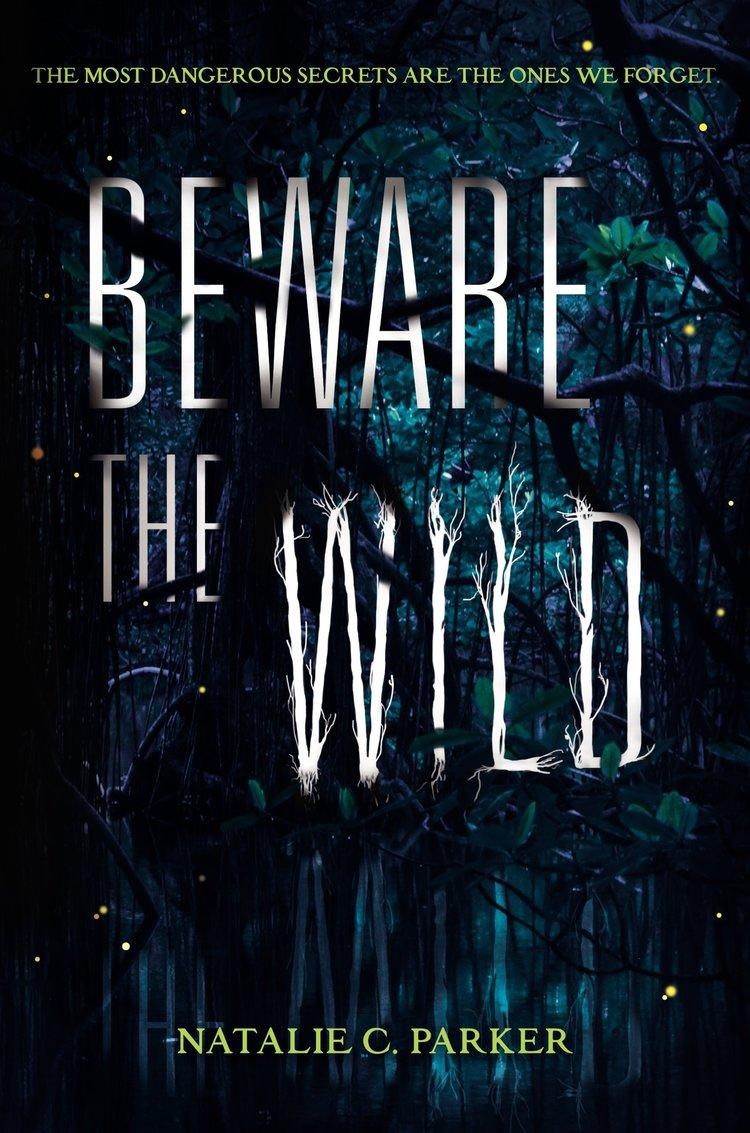Beware the Wild by Natalie Parker