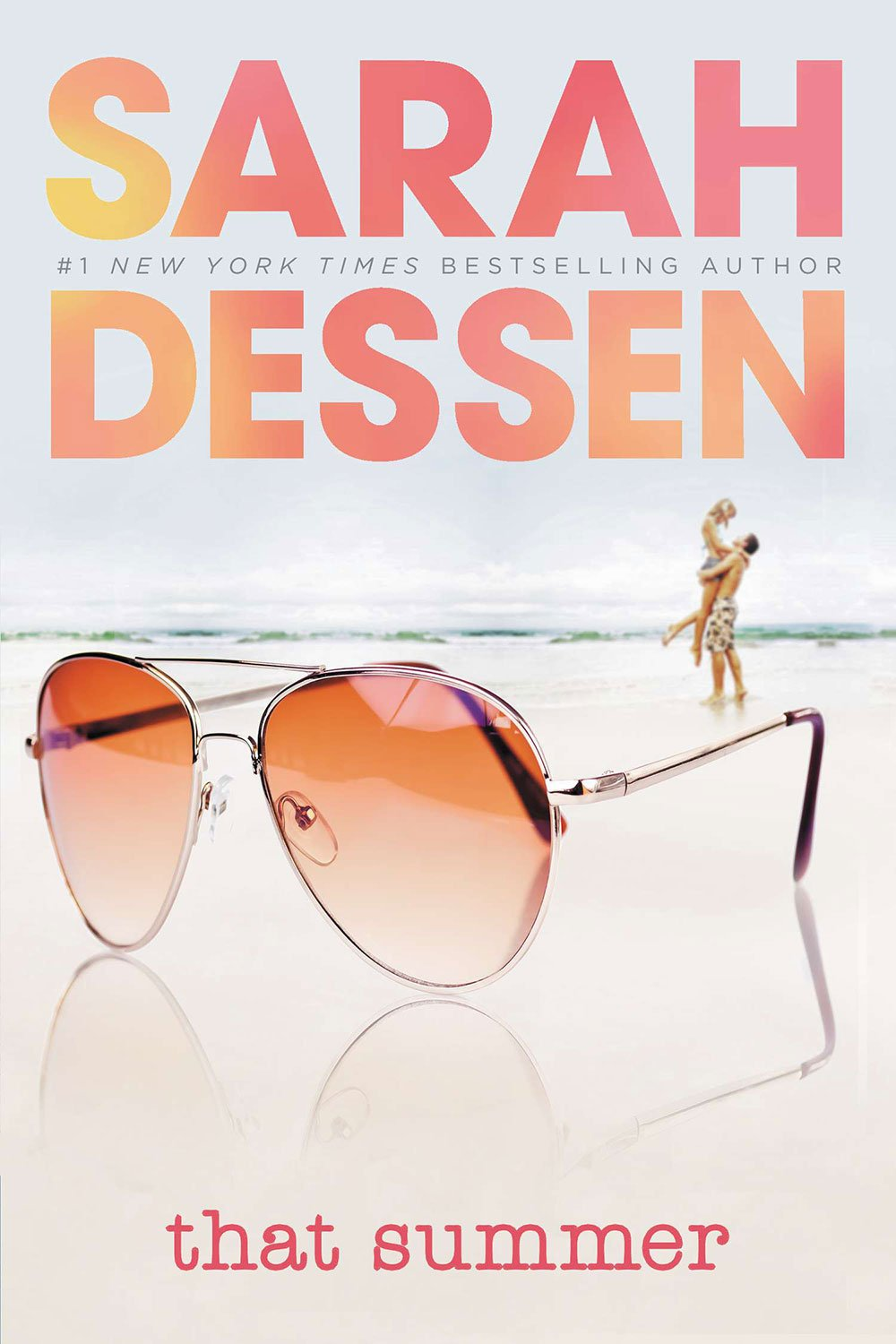 That Summer by Sarah Dessen | Clear Eyes Full Shelves