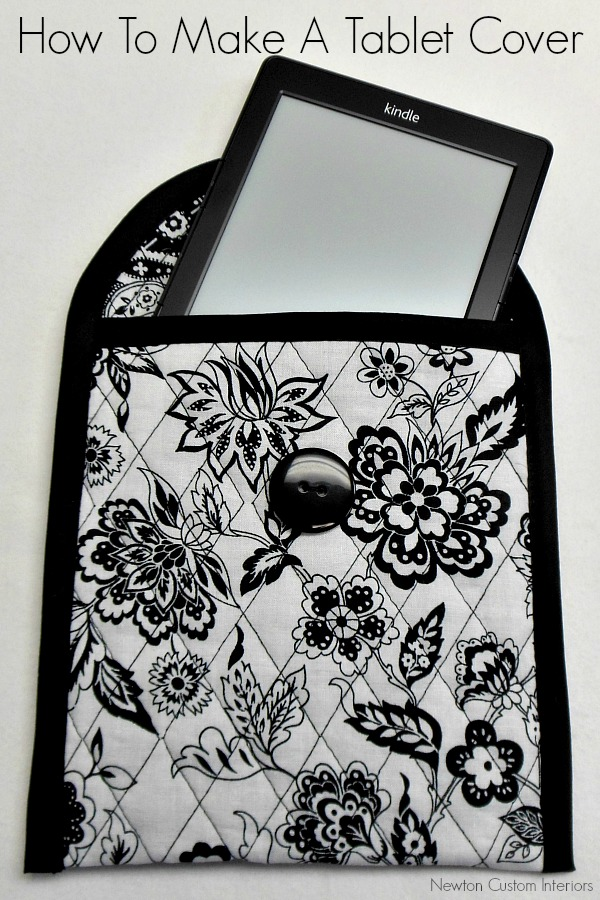 How to Make A Tablet Cover from Newton Custom Interiors