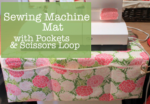 Sewing Machine Mat with Pockets from the crafty mummy