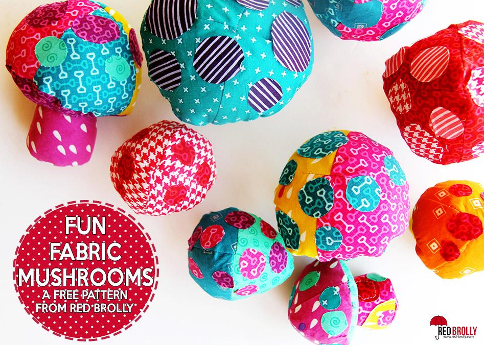 Fun fabric Mushrooms from Red Brolly