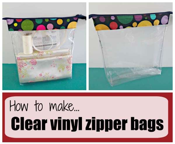 How to make clear vinyl zipper bags from So Sew Easy