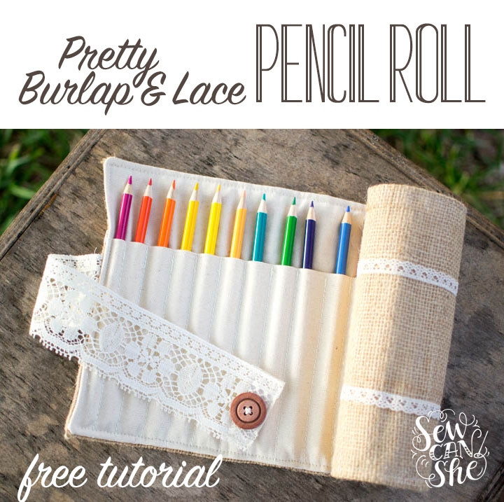 Burlap and Lace easy pencil roll pattern.